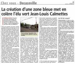 La création d'une zone bleue met en colère l'élu vert J-L Calmettes - copie.jpg